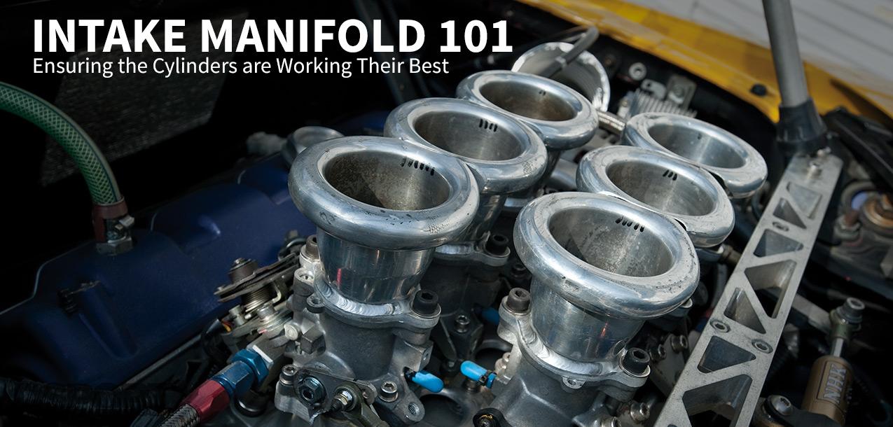 Intake Manifold 101