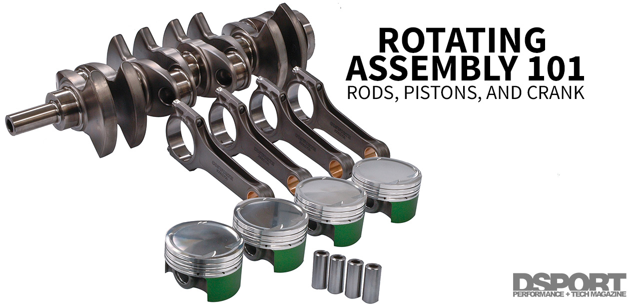Rotating Assembly 101