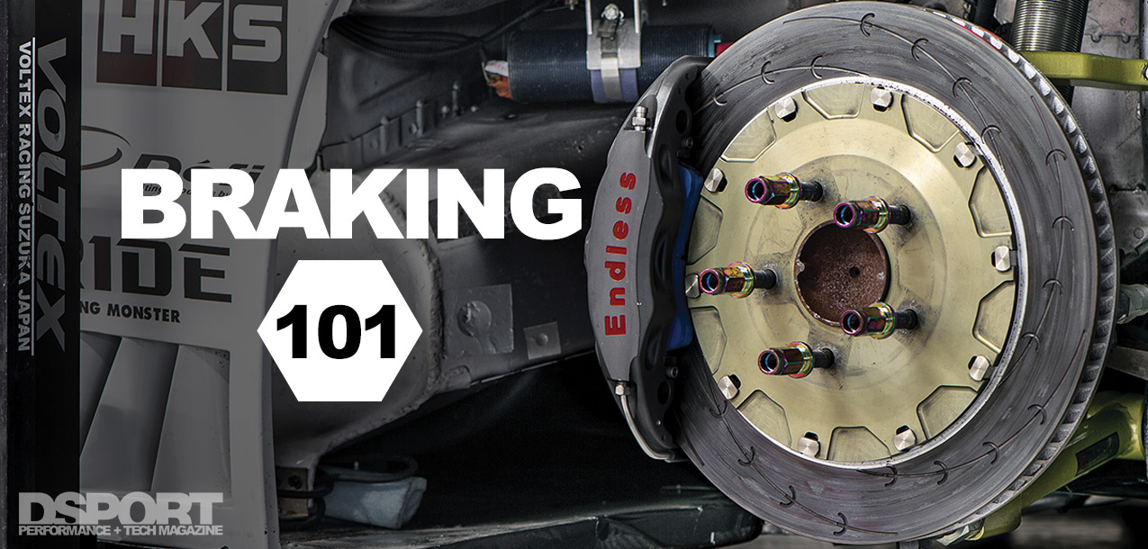 Braking 101 Guide