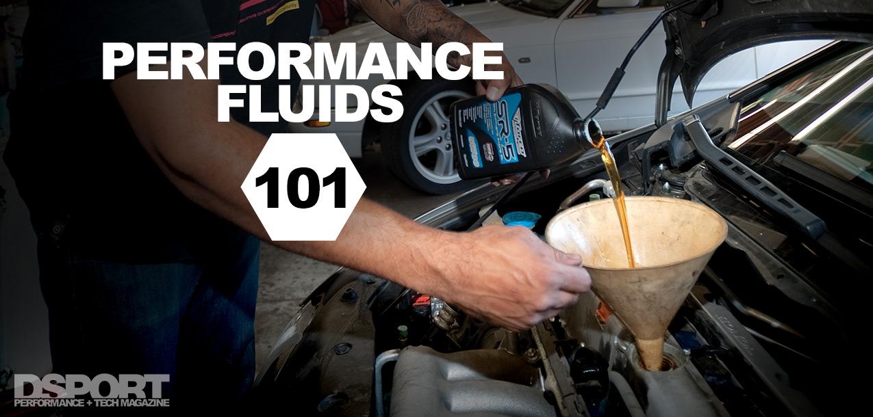 Performance Fluids 101