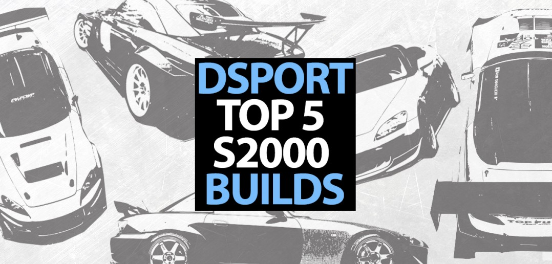 Top 5 S2000 Builds